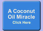A Coconut Oil Miracle button graphic