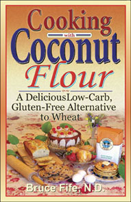 Cooking With Coconut Flour by Bruce Fife book cover