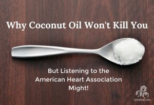 Why Coconut Oil Won't Kill You