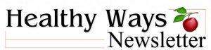 Healthy Ways Newsletter