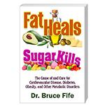 Fat Heals Sugar Kills Cover