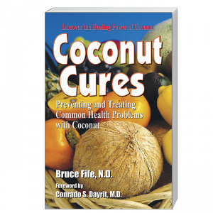 Coconut Cures Front Cover by Bruce Fife