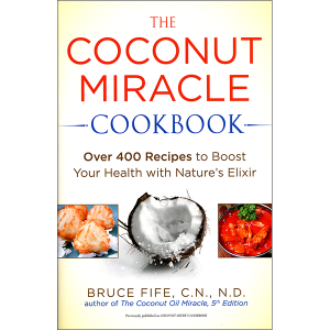 Coconut Miracle Cookbook