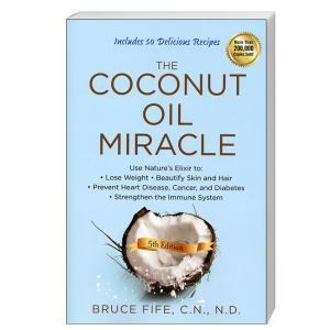Coconut Oil Miracle Front Cover by Bruce Fife