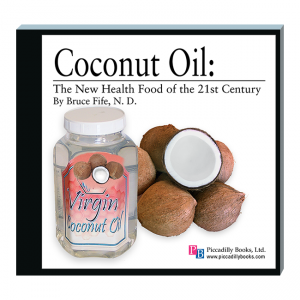 Coconut Oil New Health Food Front Cover by Bruce Fife