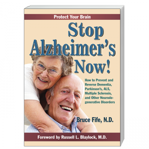 Stop Alzheimer's Now Front Cover by Bruce Fife