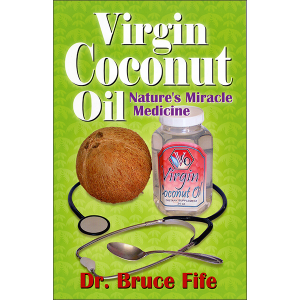 Virgin Coconut Oil Natures Miracle Medicine