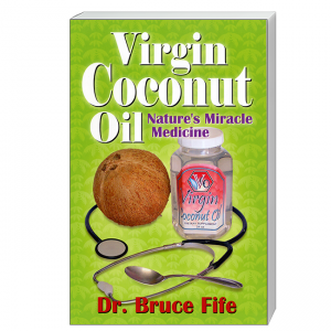 Virgin Coconut Oil Front Cover by Bruce Fife